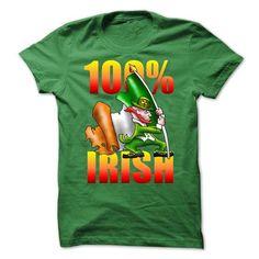 100% Irish Green T-Shirts, Hoodies, Sweatshirts, Tee Shirts (19$ ==> Shopping Now!)