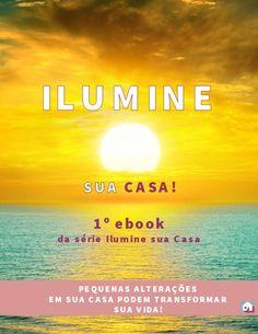 1º ebook da série Ilumine sua casa!  Baixe gratuitamente!