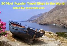 20 Most Popular Travel Blogs in the World  #travel #travelblogs