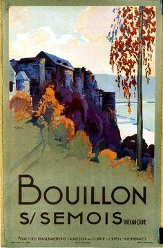 Vintage travel Belgium - Dupuis - Bouillon s/Semois - 1930 Vintage Advertisements, Vintage Ads, Railway Posters, Retro Illustration, Graphic Design Posters, Vintage Travel Posters, Travel Belgium, Illustrations Posters, Travel Around The World