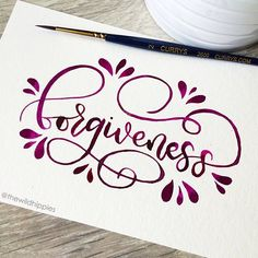 Forgiveness //  lettering calligraphy watercolor flourish