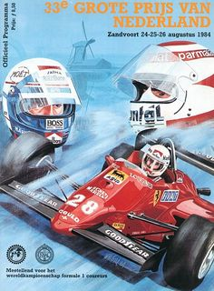 My life in programmes: Dutch Grand Prix 1984 - Motorsport Retro Japanese Grand Prix, Gp F1, Italian Grand Prix, Monaco Grand Prix, Racing Events, Poster S, Car Posters, Porsche, Indy Cars