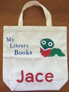 ***Personalized Library Tote Bag***  Customize a tote for your child to keep his/her library books in. This way they have a cute bag to hold