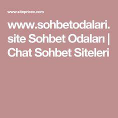 www.sohbetodalari.site Sohbet Odaları | Chat Sohbet Siteleri