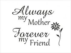Mom quotes from daughter daughter to mother quotes mother daughter quotes s Short Mother Daughter Quotes, Short Mothers Day Quotes, Love You Mom Quotes, I Love You Mother, Birthday Quotes For Daughter, Happy Mother Day Quotes, Best Friend Quotes, Short Quotes, Happy Mothers