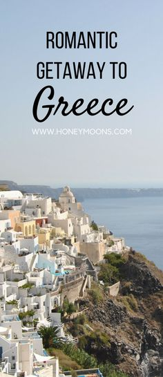 Embrace the steps of the Acropolis or sip a glass of Retsina while awaiting the ferry to Santorini. Greece is the ultimate place to have a romantic getaway. Here's everything you need to know for a romantic getaway in Greece!