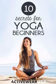10 Secrets for Yoga Beginners.