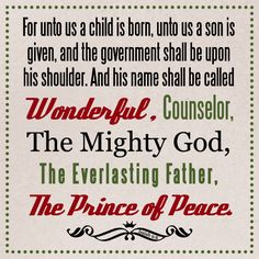 Christmas Quote for Faithbooking: Isaiah 9 verse 6#Repin By:Pinterest++ for iPad#