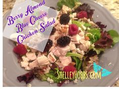 Clean eating berry almond chicken salad in 3 minutes!