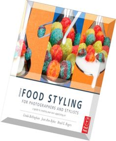 Título: More food styling for photographers, a guide to creating your own appetizing art / Bellingham, Linda / Ubicación: FCCTP – Gastronomía – Tercer piso / Código: G 778.96413 B41M