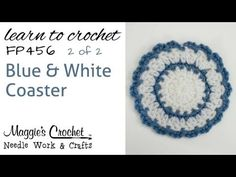 Blue and White Coaster - FREE PATTERN - Part 2 of 2 - Right Handed