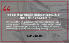 Question: Do I Need a Personal Injury Lawyer After My Accident? More questions? Contact us:    Sutliff & Stout  550 Post Oak Blvd #530   Houston, TX 77027   713-987-7111 https://myhoustoninjuryattorneys.com/