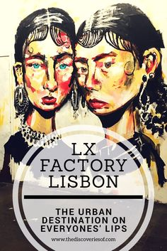 LX Factory Lisbon is brimming with bars, restaurants, shops and street art - making it one of the city's coolest destinations and a must see while you are in town.