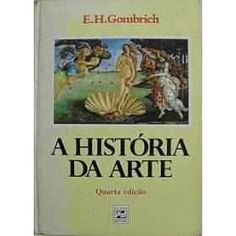 História da Arte - Gombrich - Zahar