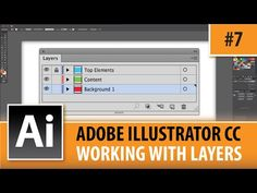 Adobe Illustrator CC 2014 - Working With Layers - EP#7 - YouTube