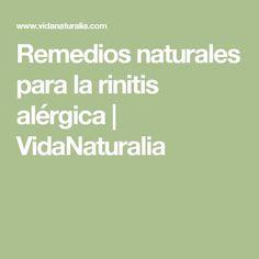 Remedios naturales para la rinitis alérgica | VidaNaturalia