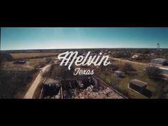 Once Upon A Town // Melvin, Texas - YouTube