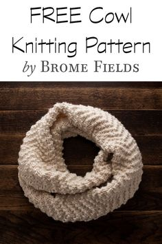 Learn the Chevron Seed Knit Stitch while making a super bulky cowl! This is a beginner knitting pattern, knit flat, using only knit & purl stitches :) für Anfänger {FREE} CHEVRON : Cowl Knitting Pattern - Brome Fields Beginner Knit Scarf, Knitting For Beginners, Sweater Knitting Patterns, Loom Knitting, Knitting Scarves, Free Knitting, Infinity Scarf Knitting Pattern, Kids Knitting, Crochet Scarves