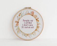 People say I act like I dont care. Its not an act cross Cross Stitching, Cross Stitch Embroidery, Embroidery Patterns, Hand Embroidery, Cross Stitch Patterns, Yarn Crafts, Sewing Crafts, Sewing Projects, Fingerless Gloves Crochet Pattern