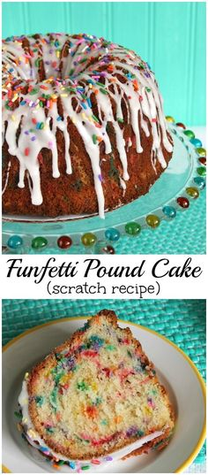 Everything is better with sprinkles especially when it's a Funfetti Pound Cake made from a scratch recipe!
