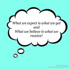 Expect We Get Believe Receive