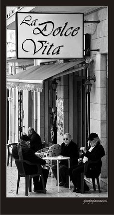 """La Dolce Vita"", a photo from Ragusa, Sicily:  I should be sitting there with these old men having an espresso!"