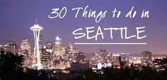 30 things to do in seattle