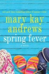 Mary Kay Andrews - can't wait for the new book!!