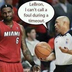 Come on LeBron!< lol thats funny