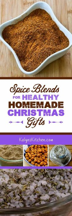 If you don't want to give sweets for the holidays, here are some great ideas for Spice Blends to Give for a Homemade Christmas Gift.  Some of these are favorite blends I've made over and over!  [found on KalynsKitchen.com]