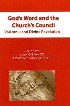 God's Word and the Church's Council: Vatican II and Divine Revelation