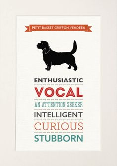 Petit Basset Griffon Vendeen Dog Breed Traits Print by Well Bred Design, the perfect gift for Explore more unique gifts in our curated marketplace. Dog Lover Gifts, Dog Lovers, Bordeaux Dog, Petit Basset Griffon Vendeen, Terrier Dog Breeds, Irish Terrier, White Picture Frames, Character Trait, Typography Prints
