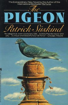 """""""The Pigeon"""" by Patrick Suskind."""