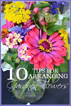TIPS FOR ARRANGING GARDEN FLOWERS Great Budget Friendly Ideas for lasting bouquets
