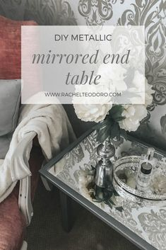 DIY metallic mirrored end table with mirror inlay #mirroredfurniture #silver #glam #diyhomedecor #DIY #diyfurniture #upcycle #upcycledfurniture #mirroredfurniture #metallicpaint #homemade
