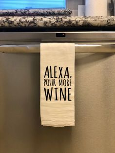 Alexa, Pour More Wine - Kitchen - Tea Towel - Home Decor - Home good Easy Home Decor, Home Decor Kitchen, Kitchen Ideas, Dish Towels, Tea Towels, Kitchen On A Budget, Vinyl Projects, Heat Transfer Vinyl, Kitchen Towels