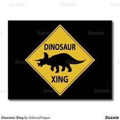 Dinosaur Xing Postcard #dinosaurs #triceratops #sign #crossing #funny