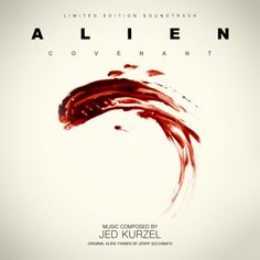"""""""Alien: Covenant"""" by Jed Kurzel Alien Covenant, The Covenant, Jerry Goldsmith, Soundtrack, The Originals, Ms, Movie Posters, Cover, Film Poster"""