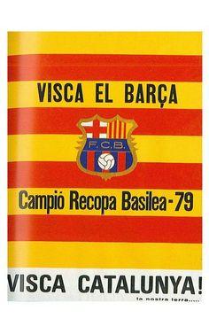 Visca el Barça - Campió Recopa Basilea - 79 #fcbarcelona #poster #vintage