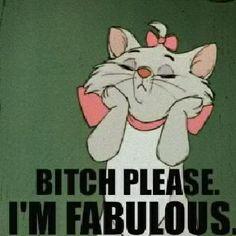 I'm fabulous :-) #disney #cartoon #funny