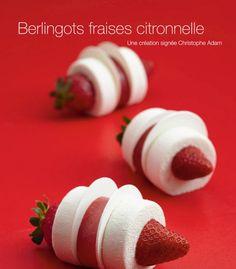 Berlingots fraises citronnelle | Sucré Design - Pâtisserie créative par Christophe Adam