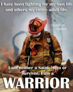 My husband and now my son are both warriors Volunteer Firefighter Quotes, American Firefighter, Firefighter Training, Firefighter Family, Firefighter Paramedic, Firefighter Pictures, Wildland Firefighter, Fire Dept, Fire Department