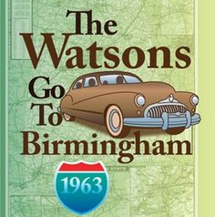The Watsons Go to Birmingham-1963. Activities and lessons for ...