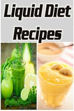 Liquid Diet Recipes