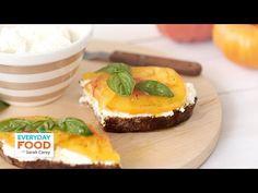 Ricotta and Heirloom Tomato Toast - Everyday Food with Sarah Carey