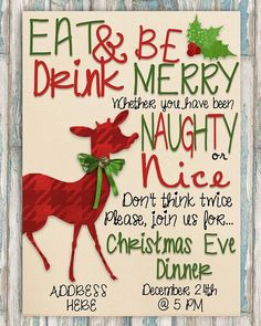 Christmas Party Invitation - Christmas Dinner Invite - Holiday Party - ANY EVENT - Eat, drink & be merry Christmas Eve Dinner, Christmas Party Invitations, Holidays And Events, Party Gifts, Birthday Party Themes, Holiday Parties, Party Planning, Invites, Merry