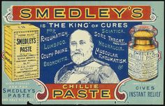 Smedley's chillie paste is 'the king' of cures, 1850-1