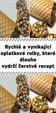 Rychlé a vynikající oplatkové rolky, které dlouho vydrží čerstvé recept Christmas Baking, Waffles, Cereal, Food And Drink, Breakfast, Christmas, Morning Coffee, Waffle, Christmas Cookies