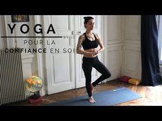 Yoga pour la Confiance en Soi - Yoga Fire By Jo - YouTube