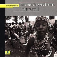 Le Querrec: Carnet de Routes - Romano/Sclavis/Texier | Songs, Reviews, Credits | AllMusic